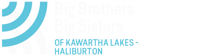 Bigger Together - Big Brothers Big Sisters of Kawartha Lakes - Haliburton